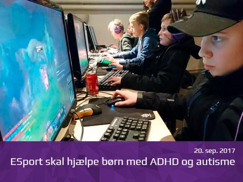 ESport skal hjælpe børn med ADHD og autisme - presserum