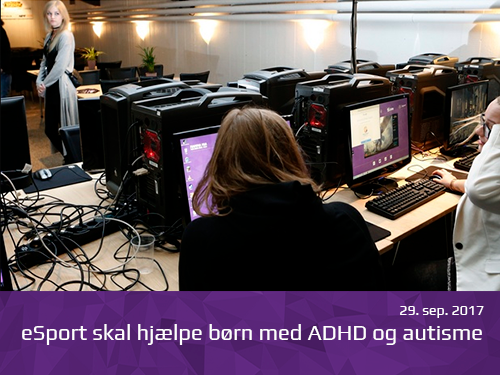 ESport skal hjælpe børn med ADHD og autisme aoib - presserum