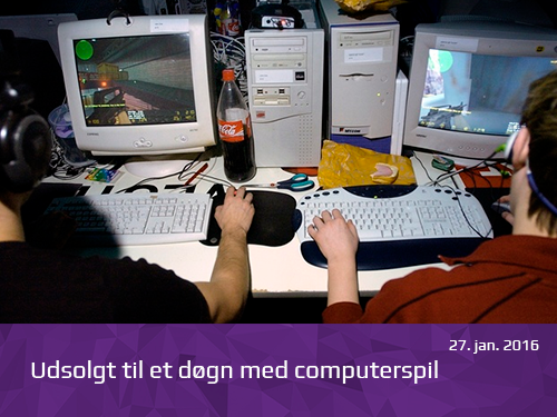 Udsolgt til et døgn med computerspil - presserum